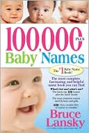 100,000 + Baby Names by Bruce Lansky: Book Cover