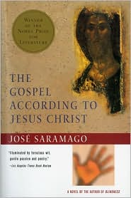 The Gospel According To Jesus Christ - José Saramago