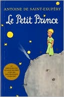 Le Petit Prince (The Little Prince) by Antoine de Saint-Exupery: Book Cover