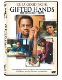 Gifted Hands: The Ben Carson Story with Cuba Gooding Jr.