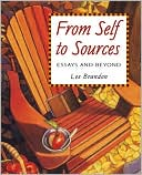download From Self to Sources : Essays and Beyond book