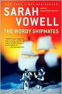 The Wordy Shipmates by Sarah Vowell: Book Cover