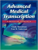 download Advanced Medical Transcription with CD-ROM : A Modular Approach book