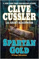 Spartan Gold (Fargo Adventure Series #1) by Clive Cussler: Book Cover