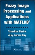 download Fuzzy Image Processing and Applications with MATLAB book