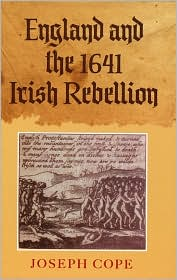 BARNES & NOBLE | England and the 1641 Irish Rebellion by Joseph ...