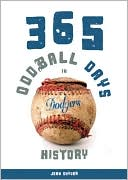 download 365 Oddball Days in Dodgers History book