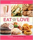 Eat What You Love by Marlene Koch: Book Cover
