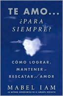 download Te amo... �Para siempre? (I Love You. Now What?) book
