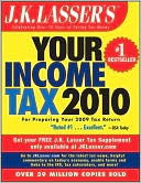 J.K. Lasser's Your Income Tax 2010 by J. K. Lasser Institute: Book Cover