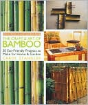 The Craft and Art of Bamboo by Carol Stangler: Book Cover