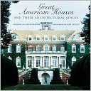 download Great American Houses and Their Architectural Styles book