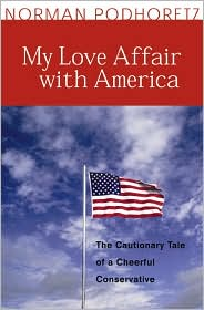 My Love Affair with America by Norman Podhoretz: Book Cover
