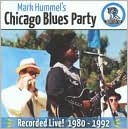 Mark Hummel's Chicago Blues Party Recorded Live! 1980-1992 by Mark Hummel: CD Cover