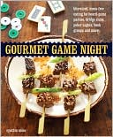 download gourmet game night : bite-sized, mess-free eating for b