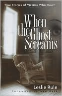 When the Ghost Screams by Leslie Rule: Book Cover