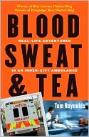 Blood, Sweat, and Tea by Tom Reynolds: Book Cover