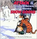 Attack of the Deranged Mutant Killer Monster Snow Goons(Calvin and Hobbes Series) by Bill Watterson: Book Cover