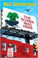 The Schwa was Here by Neal Shusterman: Book Cover