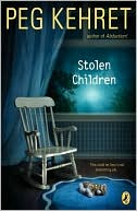 Stolen Children by Peg Kehret: Book Cover