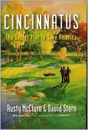 download Cincinnatus : The Secret Plot to Save America book