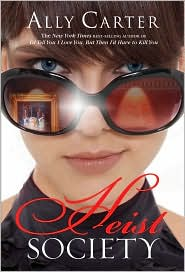 Heist Society (Heist Society Series #1) by Ally Carter: Book Cover