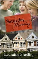 Saturday Morning by Lauraine Snelling: Book Cover