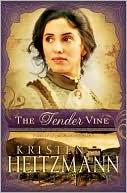 The Tender Vine (Diamond of the Rockies Series #3)
