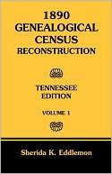 download 1890 Genealogical Census Reconstruction, Vol. 1 book