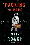 Packing for Mars by Mary Roach: Book Cover