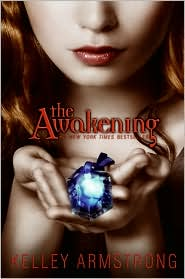 The Awakening (Darkest Powers Series #2) by Kelley Armstrong: Book Cover
