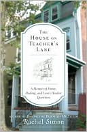 The House on Teacher's Lane by Rachel Simon: Book Cover