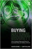 download Buying National Security : How America Plans and Pays for Its Global Role and Safety at Home book