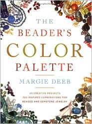 Beader's Color Palette: 20 Creative Projects and 220 Inspired Combinations for Beaded and Gemstone Jewelry by Margie Deeb: Book Cover