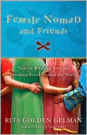 Female Nomad and Friends by Rita Golden Gelman: Book Cover