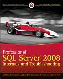 Professional SQL Server 2008 Internals and Troubleshooting by Christian Bolton: Book Cover