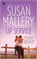 Lip Service (Lone Star Sisters Series #2) by Susan Mallery: Book Cover
