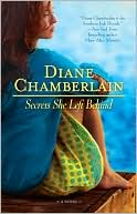 Secrets She Left Behind by Diane Chamberlain: Book Cover