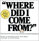 Where Did I Come From? by Peter Mayle: Book Cover