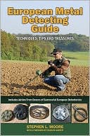 European Metal Detecting Guide by Stephen Moore: Book Cover