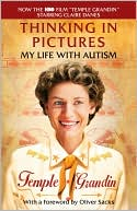 Thinking in Pictures by Temple Grandin: Book Cover