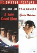 Few Good Men/Jerry Maguire