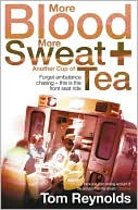 More Blood, More Sweat and Another Cup of Tea by Tom Reynolds: Book Cover
