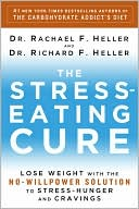 download The Stress-Eating Cure : Lose Weight with the No-Willpower Solution to Stress-Hunger and Cravings book