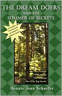 The Dream Doers And The Summer Of Secrets by Bonnie Jean Schaefer: Book Cover