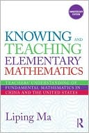 Knowing and Teaching Elementary Mathematics by Liping Ma: Book Cover