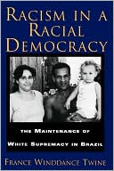 download Racism In A Racial Democracy book