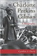 Charlotte Perkins Gilman by Cynthia Davis: Book Cover