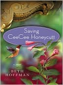 Saving CeeCee Honeycutt by Beth Hoffman: Audio Book Cover