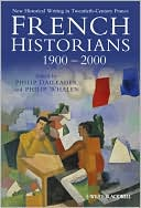 download French Historians 1900-2000 : New Historical Writing in Twentieth-Century France book